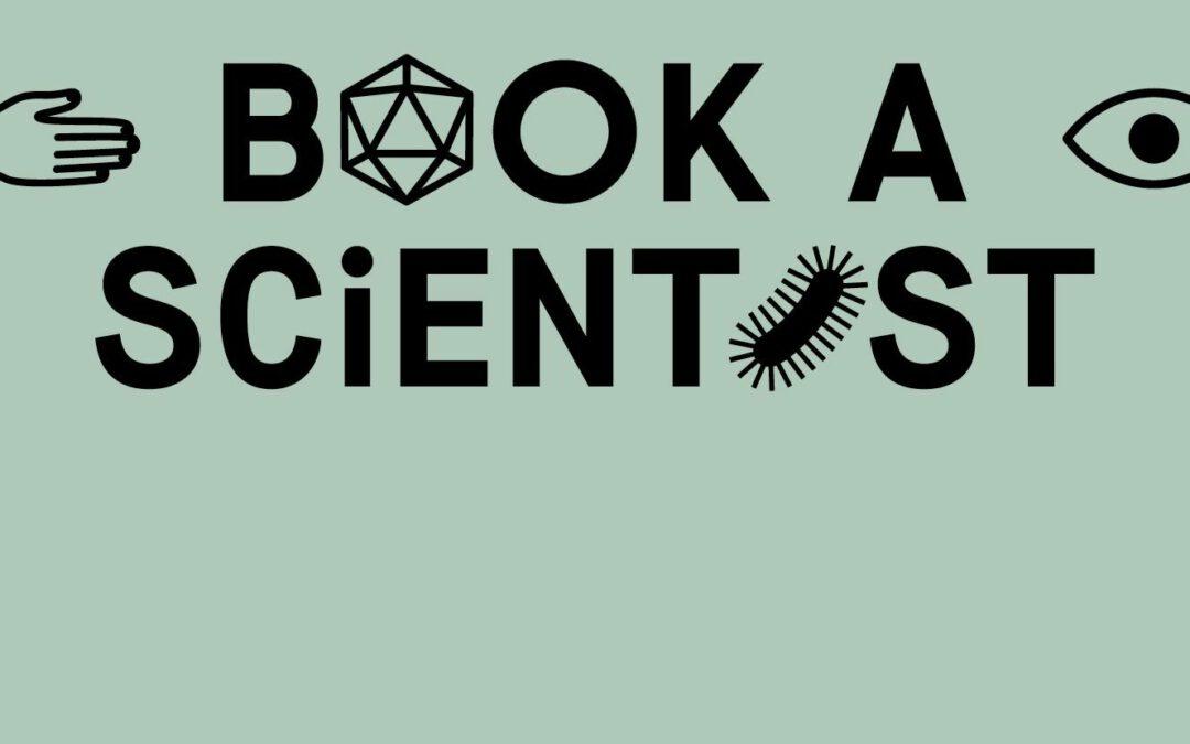 Tolle Veranstaltung: Book a Scientist – digitales Speeddating mit der Wissenschaft