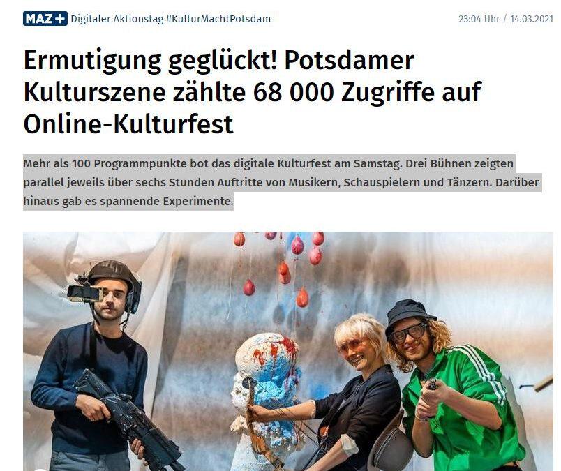 Ermutigung geglückt! Potsdamer Kulturszene zählte 68 000 Zugriffe auf Online-Kulturfest